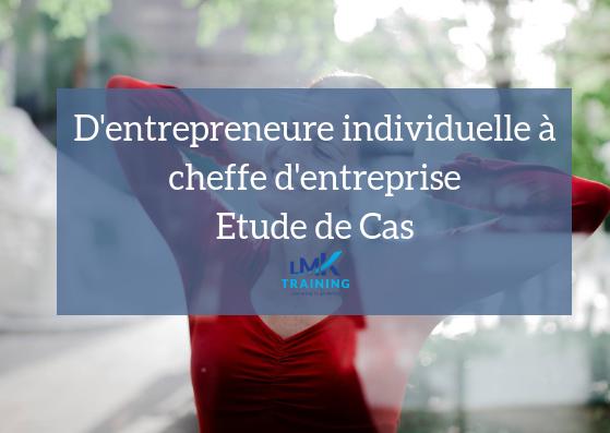 Développement : D'entrepreneure individuelle à cheffe d'entreprise