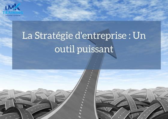 Stratégie d'entreprise : Définition