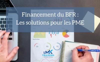 Financement du BFR : Un panorama des solutions pour les PME