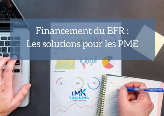 Financement Du Bfr Solutions Pour Les Pme Lmk Training