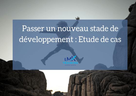 Passer un nouveau stade de développement