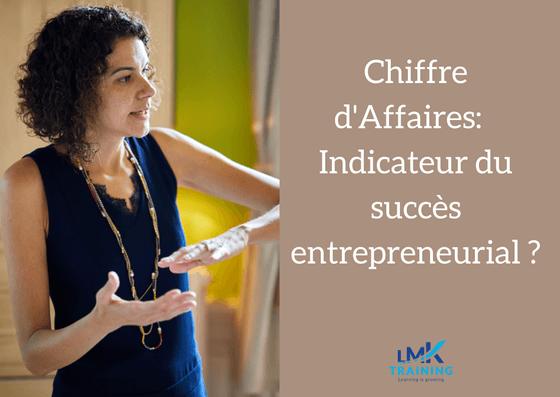Chiffre d'affaires : la mesure du succès entrepreneurial ?