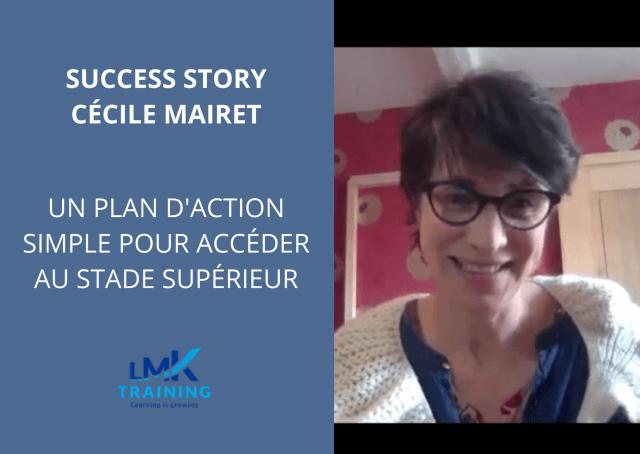 Success Story - Cécile Mairet