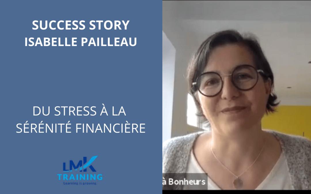 Succes Story – Isabelle Pailleau