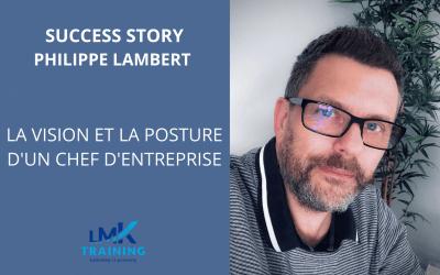 Success Story – Philippe Lambert